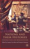 Nations and their Histories : Constructions and Representations, , 0230218601