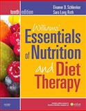 Williams' Essentials of Nutrition and Diet Therapy, Schlenker, Eleanor and Long Roth, Sara, 032306860X