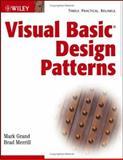 Visual Basic Design Patterns, Mark Grand and Brad Merrill, 0471268607