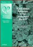 Wind Blown Sediments in the Quaternary Record, , 0471958603