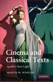 Cinema and Classical Texts : Apollo's New Light, Winkler, Martin M., 0521518601