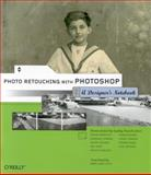 Photo Retouching with Photoshop : A Designer's Notebook, Clech, Marie Laure and Niemetzky, Gerard, 0596008600