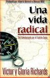 A Radical Life, Victor and Gloria Richards, 088419860X