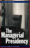 The Managerial Presidency, , 0890968608
