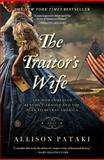 The Traitor's Wife, Allison Pataki, 1476738602