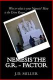Nemesis the G. R. - Factor, J. D. Miller, 1493638602