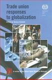 Trade Union Responses to Globalization 9789221198604