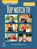 Top Notch TV Course Book Fundamentals, Saslow, Joan M. and Ascher, Allen, 013205860X