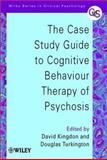 The Case Study Guide to Cognitive Behaviour Therapy of Psychosis, , 0471498602