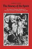 The Sinews of the Spirit : The Ideal of Christian Manliness in Victorian Literature and Religious Thought, Vance, Norman, 0521128609