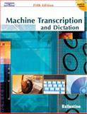 Machine Transcription and Dictation, Ballentine, Mitsy, 0538438606