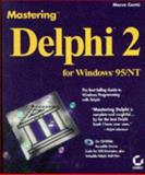 Mastering Delphi 2 for Windows 95/NT, Cantu, Marco, 0782118607