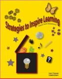 Strategies to Inspire Learning : Voices from Experience, Duncan, Lisa and Eckert, Colette, 0978788605