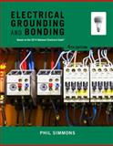 Electrical Grounding and Bonding, Simmons, Phil, 113394860X