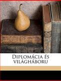 Diplomácia És Világháboru, Gyula Andrssy and Gyula Andrássy, 1149338601
