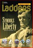 Ladders Social Studies 4: Symbols of Liberty (the Monuments) (on-Level), Stephanie Harvey and Anne Goudvis, 1285348605