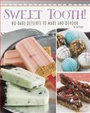 Sweet Tooth!, Jennifer M. Besel, 149140860X