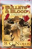 Bullets and Blood, R. Nojek, 1500238600