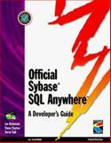 SyBase SQL Anywhere Developer's Guide, Richmond, Ian and Ball, Derek, 1850328609