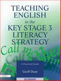 Teaching English in the Key Stage 3 Literacy Strategy, Geoff Dean, 1853468606