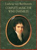 The Complete Music for Wind Ensembles, Ludwig van Beethoven, 0486408604