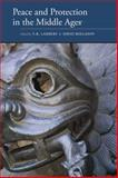 Peace and Protection in the Middle Ages, David Rollason and T. B. Lambert, 0888448600