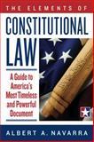 The Elements of Constitutional Law, Albert Navarra, 0984478604