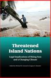 Threatened Island Nations : Legal Implications of Rising Seas and a Changing Climate, , 1107438608