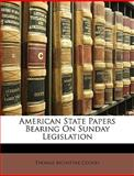 American State Papers Bearing on Sunday Legislation, Thomas McIntyre Cooley, 1146738609