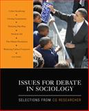 Issues for Debate in Sociology : Selections from CQ Researcher, CQ Researcher Staff, 1412978602