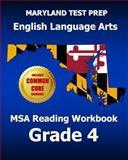 Maryland Test Prep English Language Arts Msa Reading Workbook Grade 4, Test Master Press Maryland, 1494468603