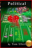 Political Craps, Tom Ufert, 1499658605