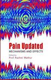 Pain Updated : Mechanisms and Effects, Rashmi Mathur, 1904798608