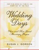 Wedding Days, Susan J. Gordon, 0688148603