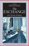 The Exchange and Other Stories, Yuri Trifonov, 0810118602