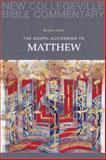 The Gospel According to Matthew, Barbara E. Reid, 0814628605