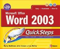Microsoft® Office Word 2003 QuickSteps, Marty Matthews and John Cronan, 0072258608