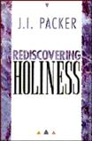 Rediscovering Holiness, Packer, J. I., 0892838604