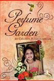 Perfume Garden, Champa Ramcharran, 1469178605
