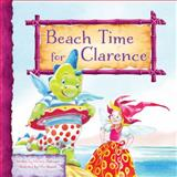 Beach Time for Clarence : Clarence the Dragon Set 2, Dufresne, Michele, 1584538600