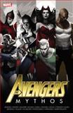Avengers, Paul Jenkins, Mike Benson, Kyle Higgins, Kathryn Immonen, 0785148604