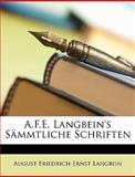 A F E Langbein's Sämmtliche Schriften, August Friedrich Ernst Langbein, 1147628602