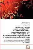In Vitro and Conventional Propagation of Xanthosoma Sagittifolium, Tifsehit Solomon and Bizuayehu Tesfaye, 3639248600