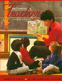 Becoming a Teacher, Parkay, Forrest W. and Stanford, Beverly H., 0205268617