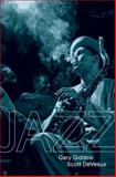 Jazz, Scott DeVeaux and Gary Giddins, 0393068617