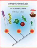 Introductory Biology : Bis 2C Laboratory Manual, Regents of the University of California Staff, 0757558615
