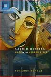 Sacred Witness : Rape in the Hebrew Bible, Scholz, Susanne, 0800638611