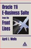 Oracle Apps 11i from the Front Lines, Wells, April J., 0849318610