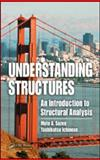 Understanding Sructures : An Introduction to Structural Analysis, Ichinose , Toshikatsu and Zoen, Mete A., 142006861X