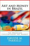 Art and Money in Brazil, Davide Parrilli, 1494948613